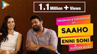 """Prabhas On SAAHO: """"When You See the Film You Know Its Very HARD to...""""   Shraddha Kapoor"""