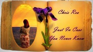Chris Rea - Just In Case You Never Knew (Blue Guitars,Album Gospel Soul Blues & Motown with Lyrics))