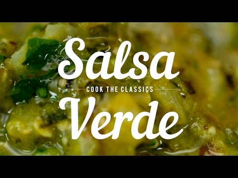How to Make Classic Salsa Verde | Cook the Classics
