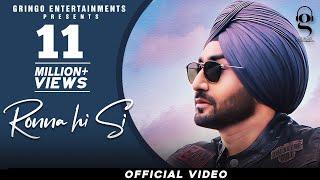 Ronna Hi Si | Ranjit Bawa | Pendu Boyz | D Harp | Latest Punjabi Songs 2021 | New Songs 2021 - Download this Video in MP3, M4A, WEBM, MP4, 3GP