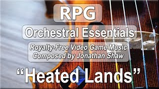 """Free Video Game Music - """"Heated Lands"""" (RPG Orchestral Essentials)"""