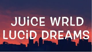 Latest Lucid Dreams Lyrics - dream