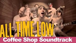 All Time Low - Coffee Shop Soundtrack (Official Music Video)
