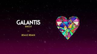 Galantis   Emoji (BEAUZ Remix)