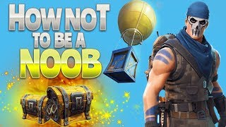 HOW NOT to be a NOOB (Fortnite Battle Royale) | Kholo.pk