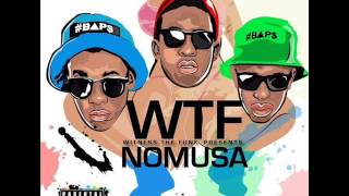 WTF (Witness The Funk) - Nomusa