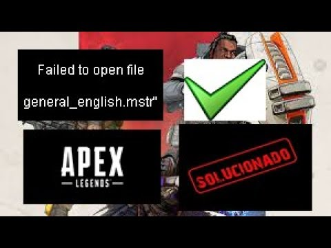 "Apex Legends/ Como solucionar el error al abrirlo /  ""Failed to open file general_english.mstr"""