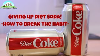 If you need to give up Diet Soda, then watch this!