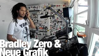 Bradley Zero and Neue Grafik - Live @ The Lot Radio 2017