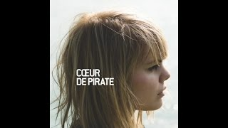 Coeur De Pirate - Fondu Au Noir (Audio)