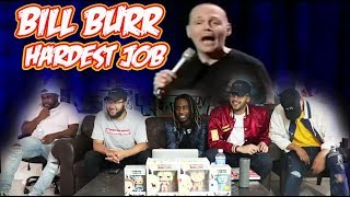 Bill Burr   Hardest Job On The Planet ReactionReview