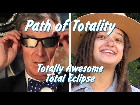 Path of Totality - Bill Nye & the Totally Awesome Total Eclipse
