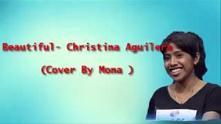 Beautiful - Christina Aguilera (Cover by Mona Idol)