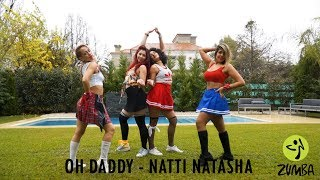 OH DADDY   Natti Natasha  ZUMBA  Coreografía