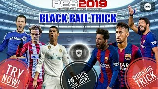 Fw agent black ball trick in pes 2019 - 免费在线视频最佳电影