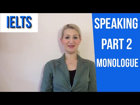IELTS Speaking PART 2: TIPS on WHAT to say in your monologue!