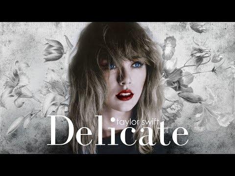 [Vietsub] Delicate - Taylor Swift