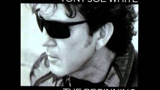 Tony Joe White - Going Back to Bed