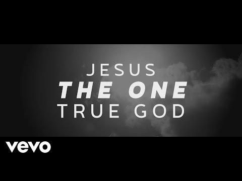 One True God (Lyric Video)
