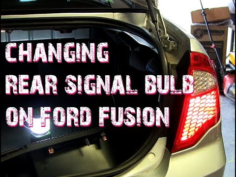 Changing Rear Signal on Ford Fusion