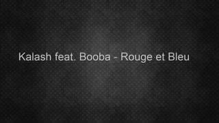 Kalash feat Booba rouge et bleu (lyrics)