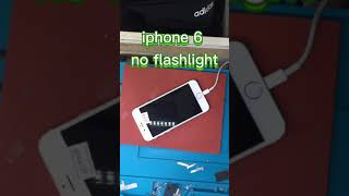 iphone 6 no flashlight