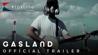 2010 Gasland Official Trailer 1 HD International WOW Company