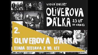 Video Oliverova dálka live (stará sestava z 90. let)
