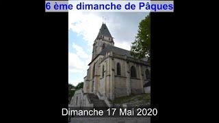 2020-05-17 – 6ème Dimanche de Pâques