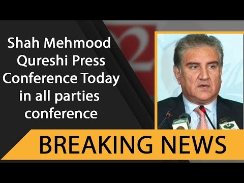 Shah Mehmood Qureshi Press Conference Today in all parties conference | 92NewsHDUK