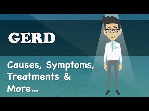 Video GERD - Causes, Symptoms, Treatments & More…
