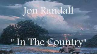 Jon Randall ---- In The Country