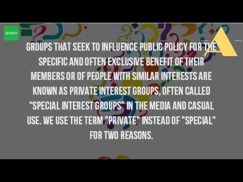 Video What Is A Private Interest Group?