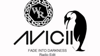 Fade Into Darkness (Penguin Vocal Mix & Radio Edit) - Avicii