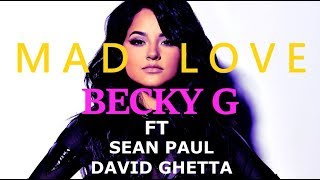 David Ghetta, Becky G, Sean Paul - Mad Love