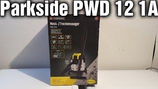 Nass/Trockensauger PWD 12 A1 unboxing Test Lidl parkside