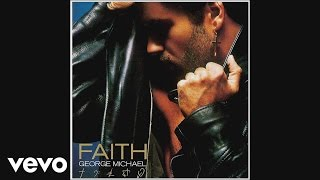 George Michael - Look at Your Hands (Audio)