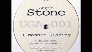 Angie Stone - I Wasn't Kidding (Scott Wozniak & Timmy Regisford Shelter Remix)