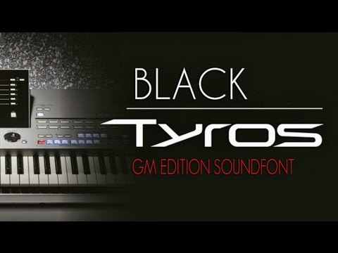 Making The Best Of Vanbasco Player Using Black TYROS GM SoundFont