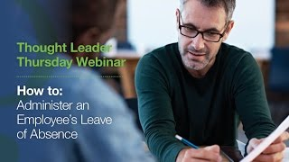 How to Administer an Employee's Leave of Absence