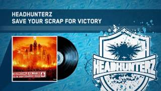 Headhunterz - Save Your Scrap For Victory (Defqon.1 AU Anthem 2010) (HQ Preview)