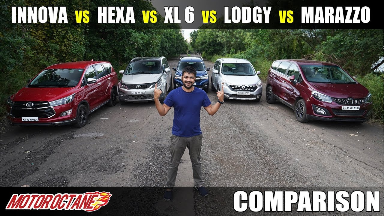 Motoroctane Youtube Video - Marazzo vs XL6 vs Hexa vs Lodgy vs Innova Comparison | Hindi | MotorOctane