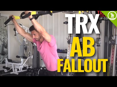 TRX Ab Fallout — EXERCISES FOR STRENGTHENING YOUR CORE