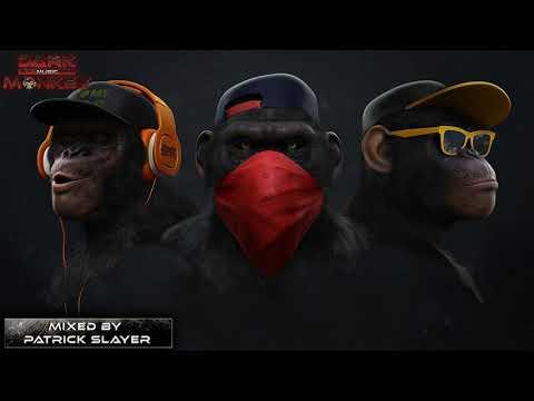 Minimal Techno & Minimal House Mix 2017-2019 Best Dark Monkeys [Tripping Set] by Patrick Slayer