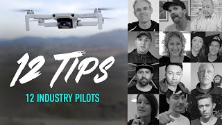 12 Drone Tips by 12 Pilots