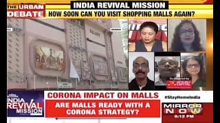 Mukesh Kumar, CEO, Infiniti Mall, Pushpa Bector, Executive Director, DLF Shopping Malls and Rashmi Sen, Group COO, The Phoenix Mills Ltd. spoke at length on why shopping malls should be allowed to open   14 MAY 2020   Mirror Now