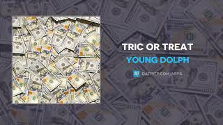 Young Dolph   Tric Or Treat (AUDIO)