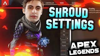 apex legends shroud settings - TH-Clip