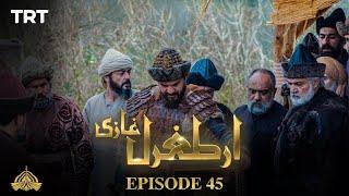Ertugrul Ghazi Urdu | Episode 45 | Season 1