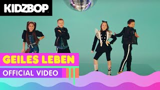 KIDZ BOP Kids   Geiles Leben (Official Video) [KIDZ BOP Germany]